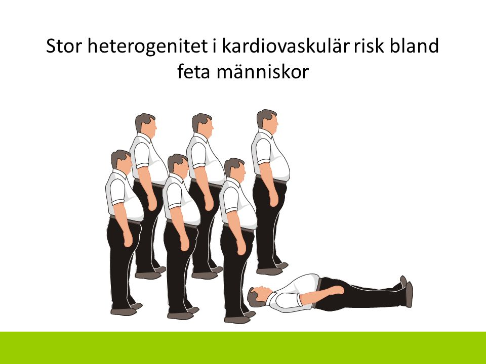 Stor heterogenitet i kardiovaskulär risk bland feta människor
