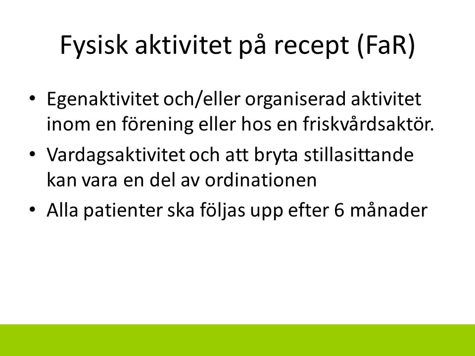 Fysisk aktivitet på recept (FaR)