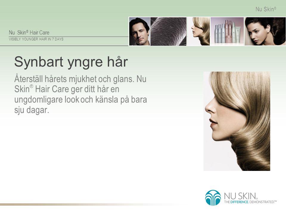 Synbart yngre hår Återställ hårets mjukhet och glans.