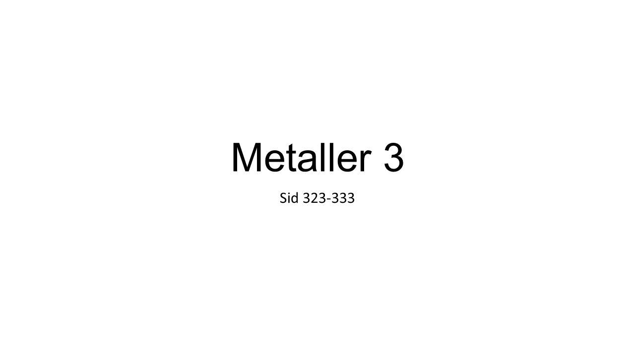 Metaller 3 Sid 323-333