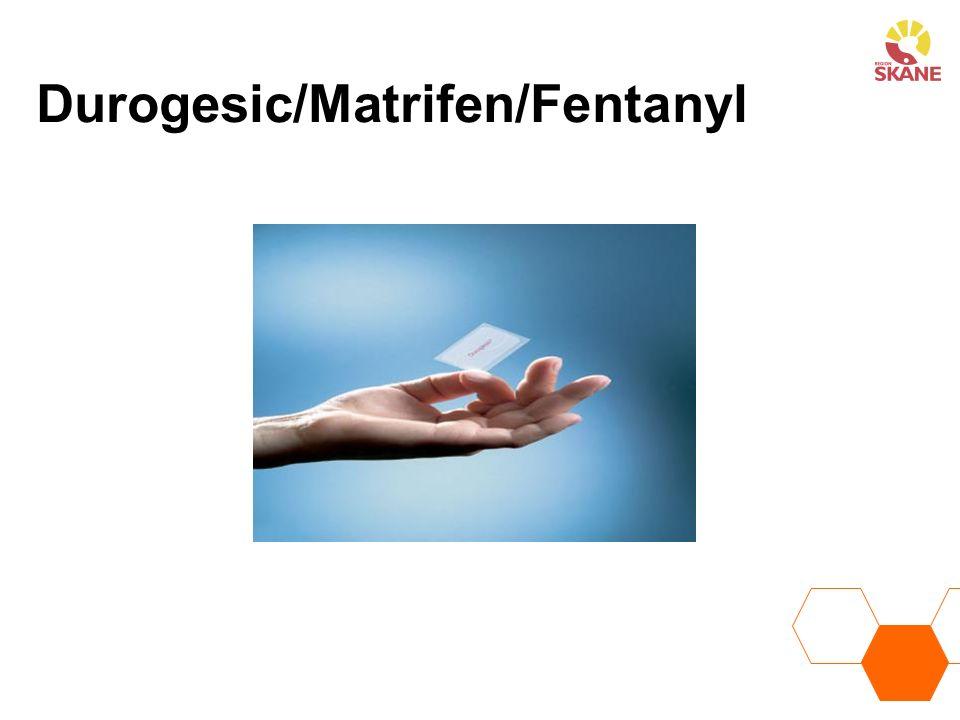 Durogesic/Matrifen/Fentanyl