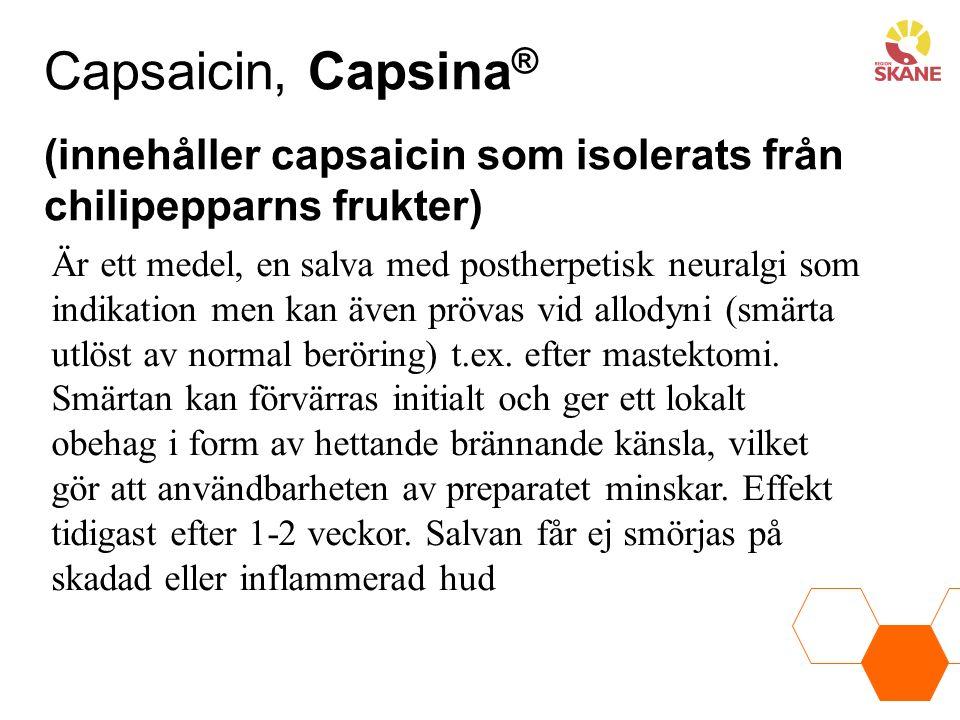 Capsaicin, Capsina® (innehåller capsaicin som isolerats från chilipepparns frukter)