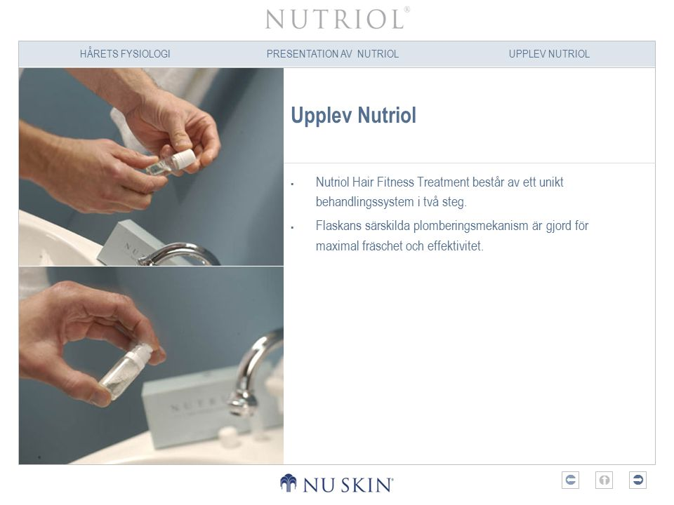 Upplev Nutriol Nutriol Hair Fitness Treatment består av ett unikt behandlingssystem i två steg.