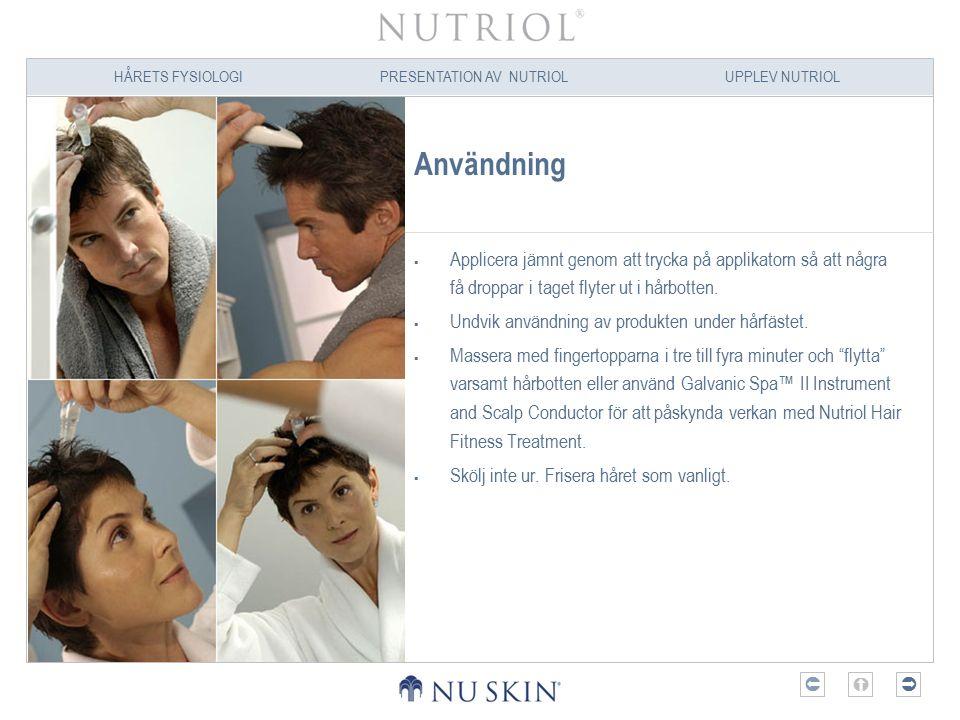 Användning Applicera jämnt genom att trycka på applikatorn så att några få droppar i taget flyter ut i hårbotten.