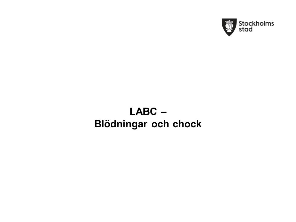 LABC – Blödningar och chock