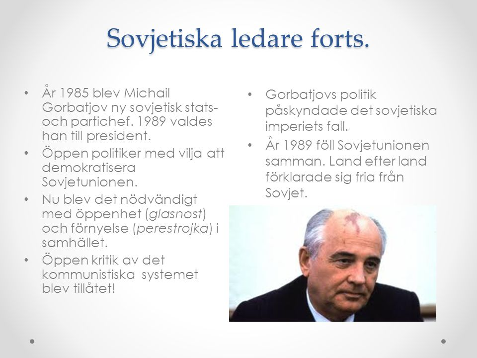 Sovjetiska ledare forts.
