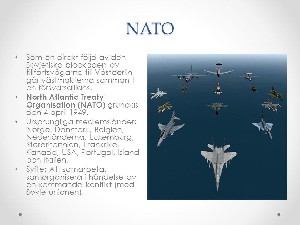 NATO Som en direkt följd av den Sovjetiska blockaden av tillfartsvägarna till Västberlin går västmakterna samman i en försvarsallians.