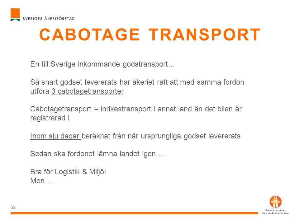 cabotage transport En till Sverige inkommande godstransport…