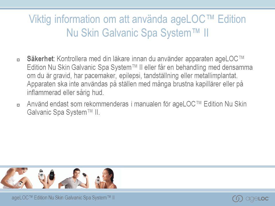 Viktig information om att använda ageLOC™ Edition