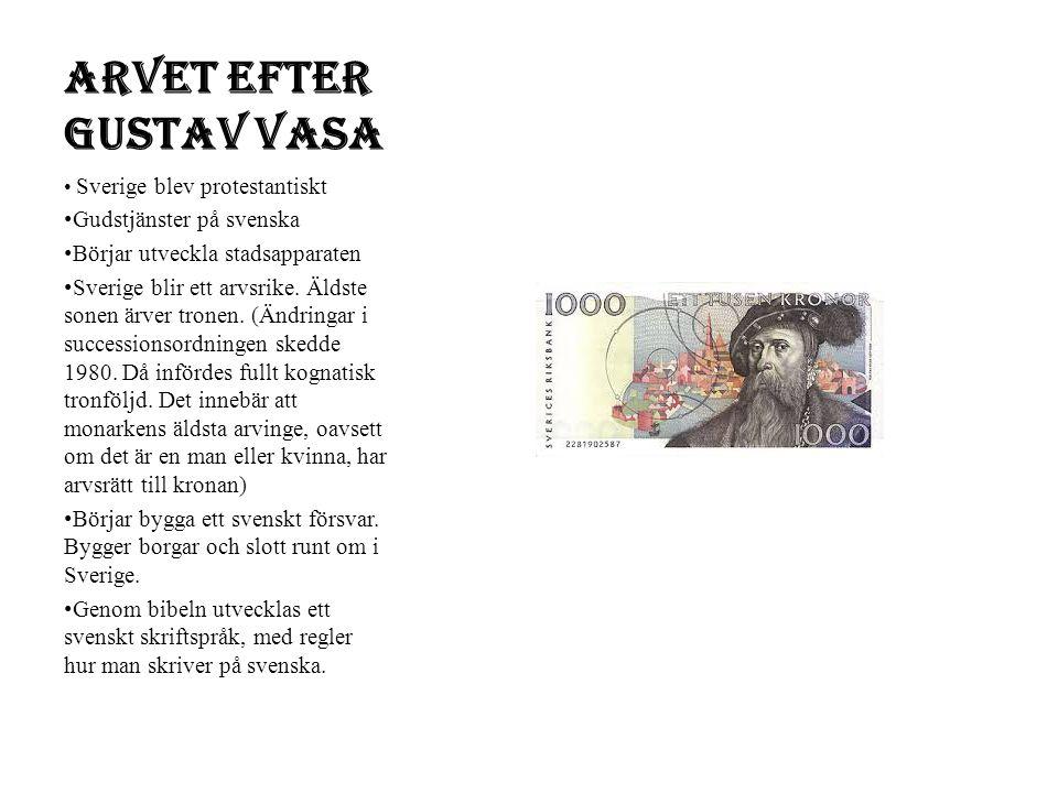 Arvet efter Gustav Vasa