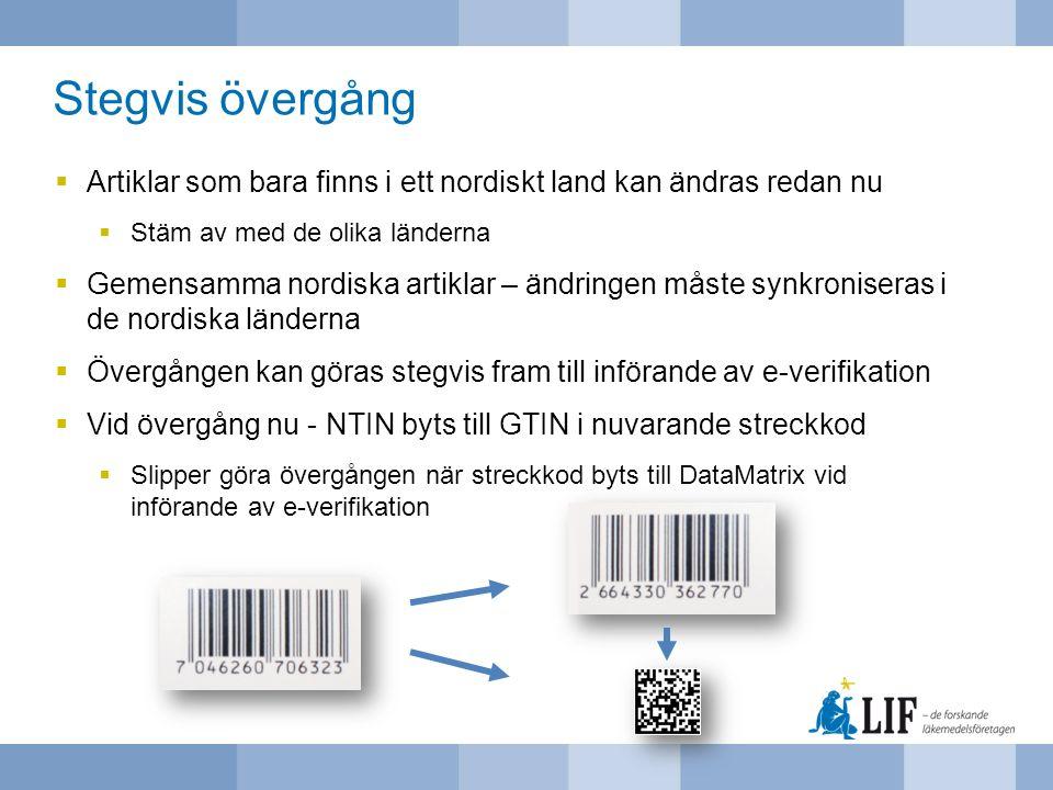Stegvis övergång Artiklar som bara finns i ett nordiskt land kan ändras redan nu. Stäm av med de olika länderna.
