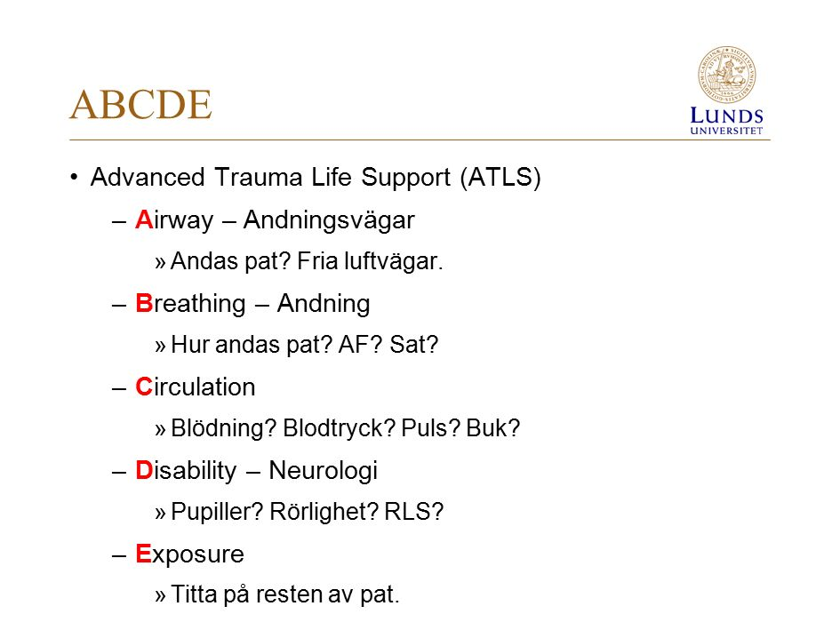 ABCDE Advanced Trauma Life Support (ATLS) Airway – Andningsvägar