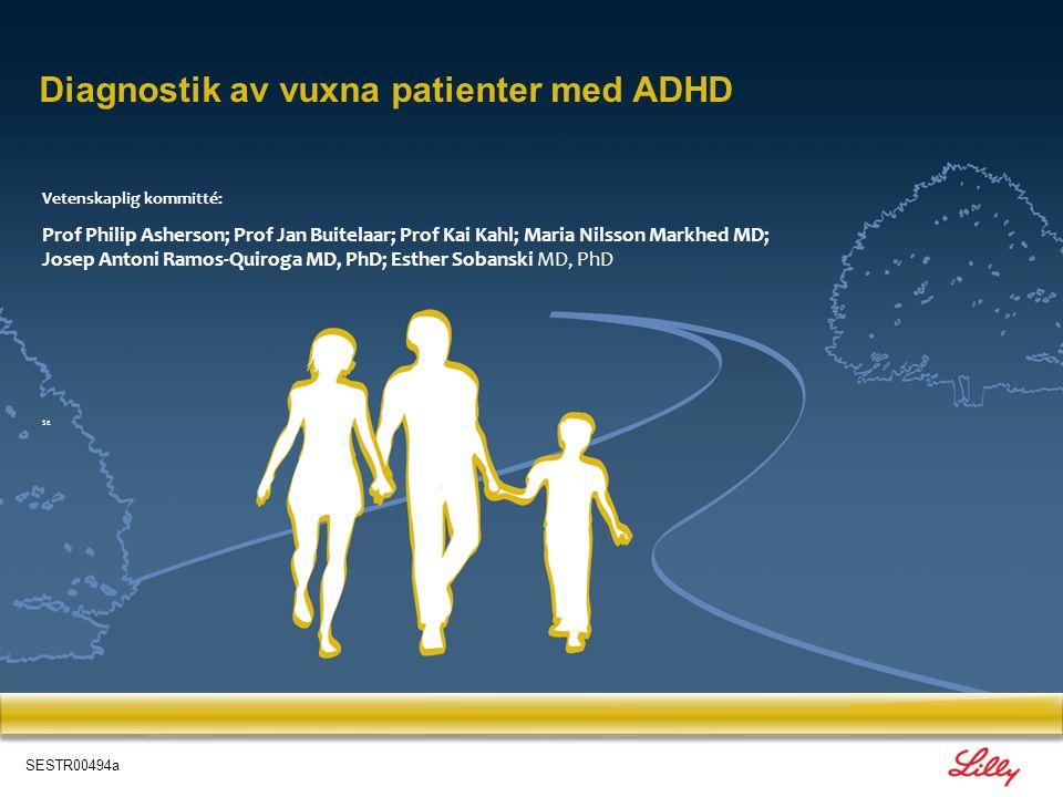 Diagnostik av vuxna patienter med ADHD