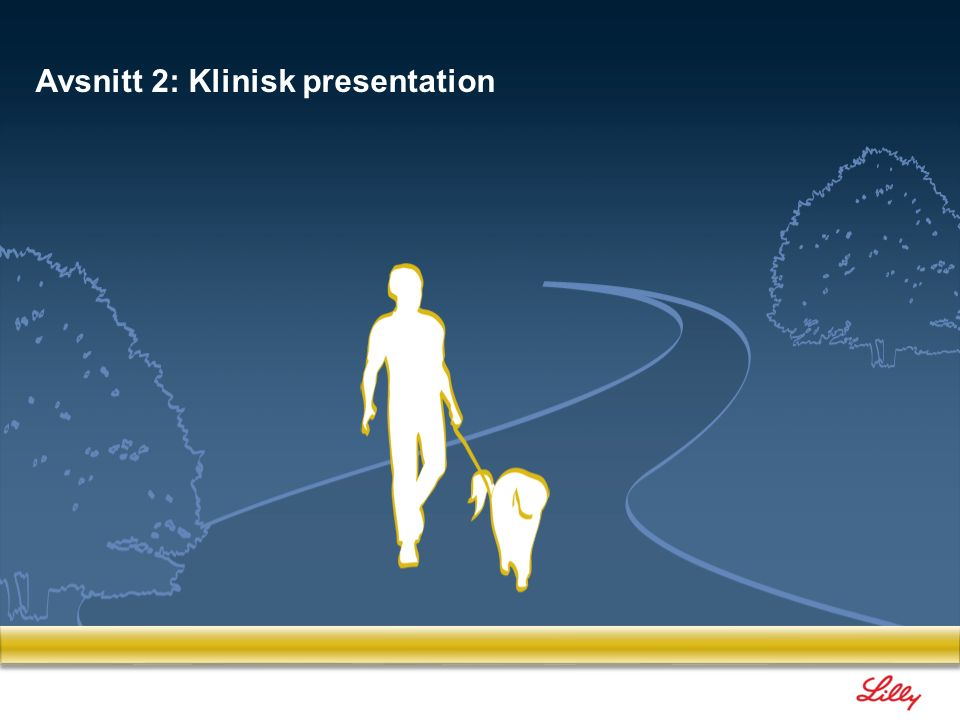 Avsnitt 2: Klinisk presentation