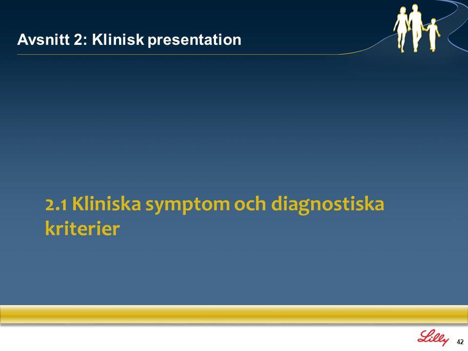 2.1 Kliniska symptom och diagnostiska kriterier