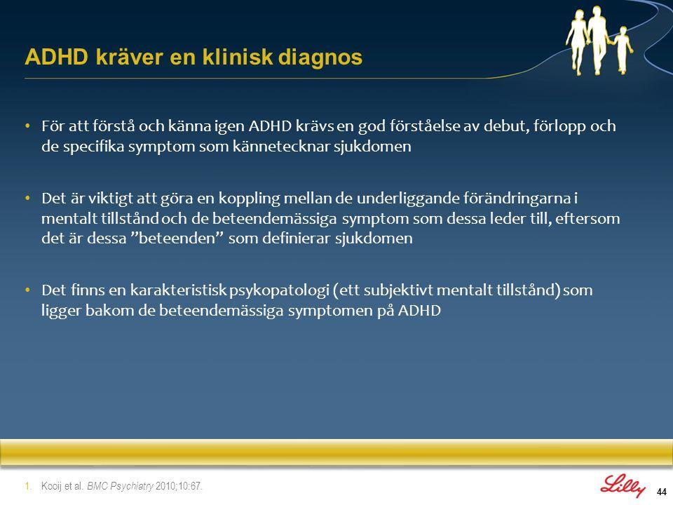 ADHD kräver en klinisk diagnos