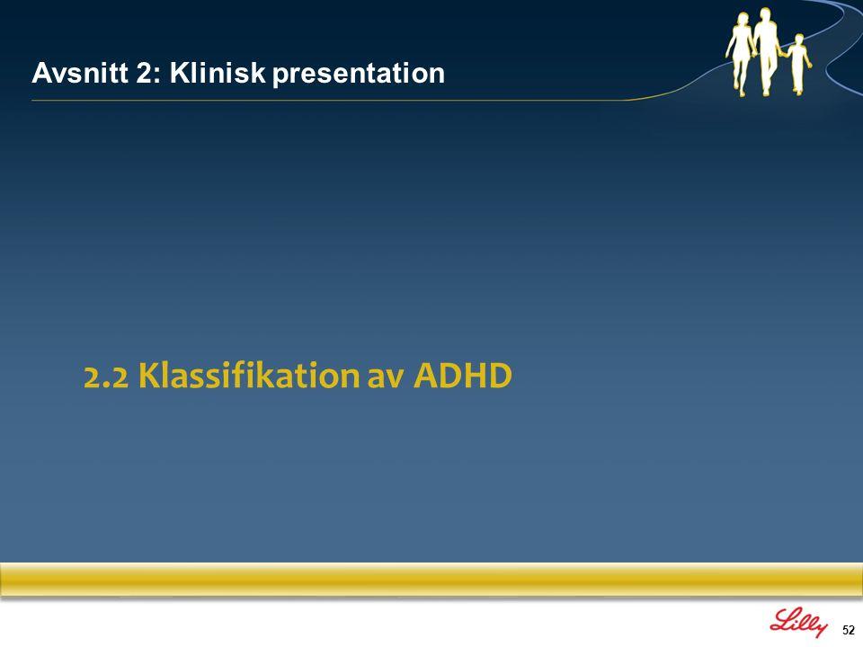 2.2 Klassifikation av ADHD