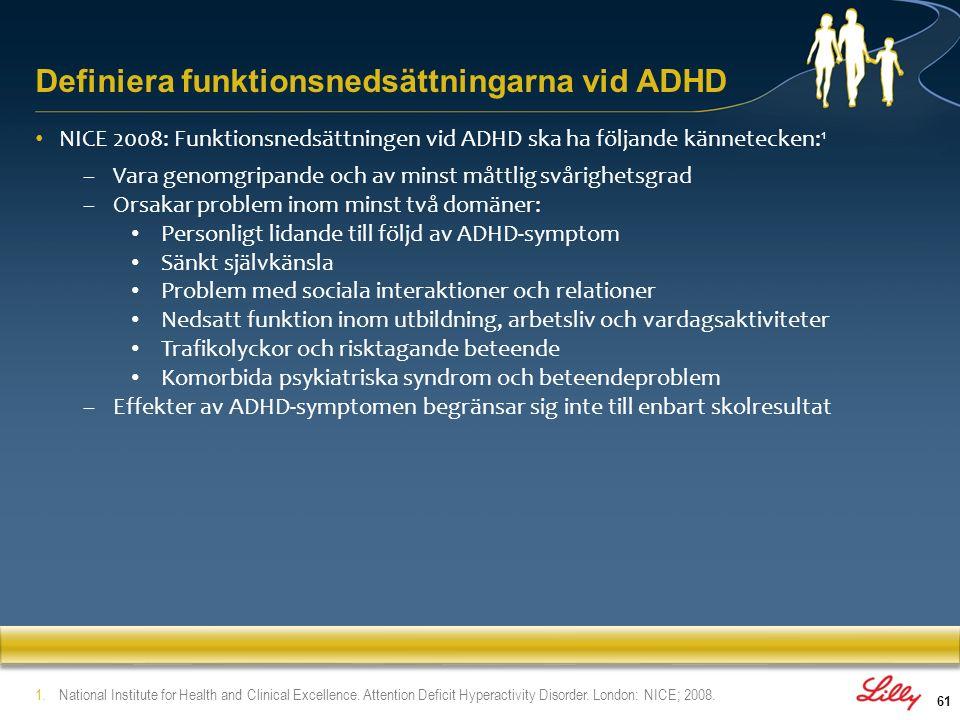Definiera funktionsnedsättningarna vid ADHD