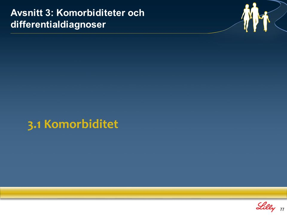 Avsnitt 3: Komorbiditeter och differentialdiagnoser
