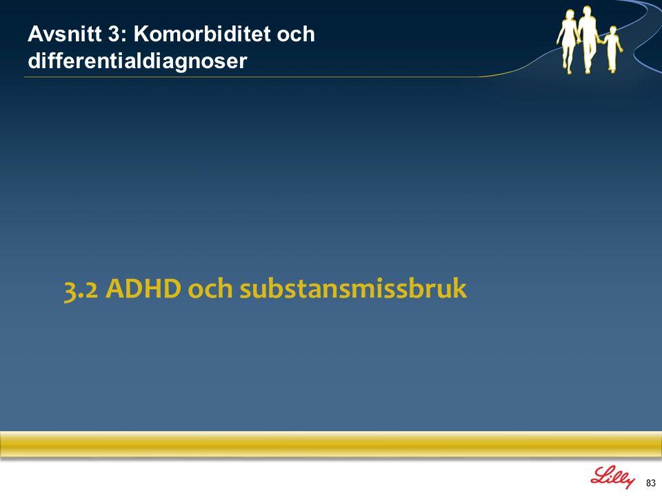 3.2 ADHD och substansmissbruk