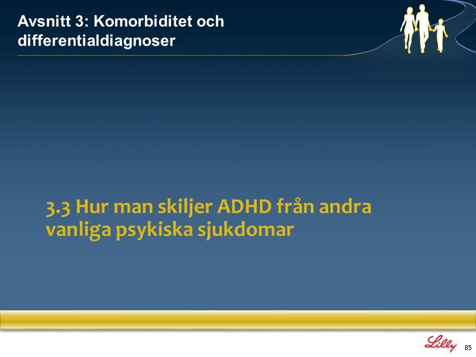 3.3 Hur man skiljer ADHD från andra vanliga psykiska sjukdomar