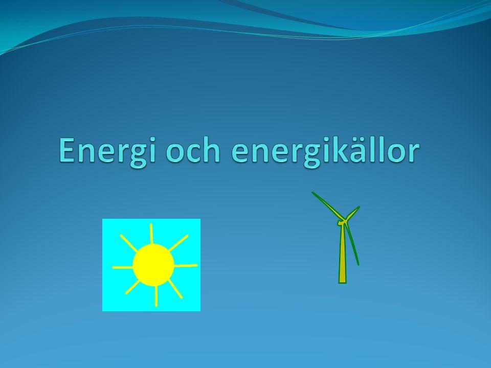 Energi och energikällor