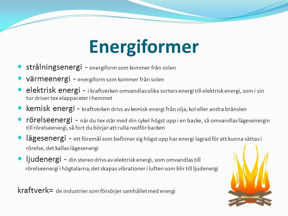 Energiformer strålningsenergi - energiform som kommer från solen
