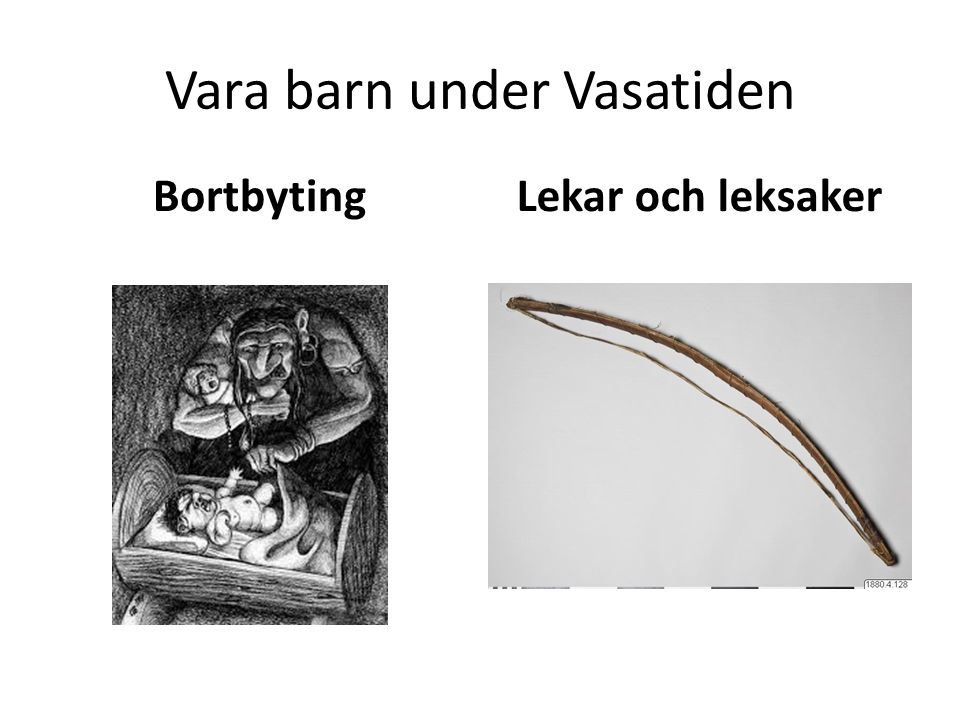 Vara barn under Vasatiden
