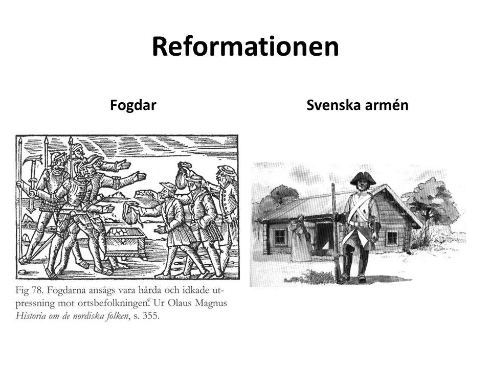Reformationen Fogdar Svenska armén