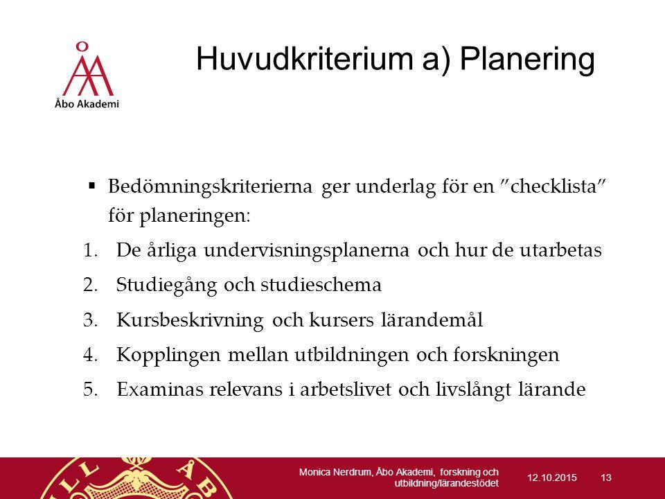 Huvudkriterium a) Planering
