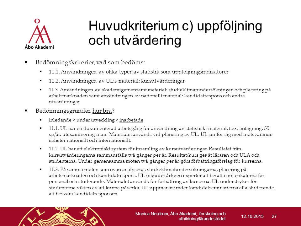 Huvudkriterium c) uppföljning och utvärdering