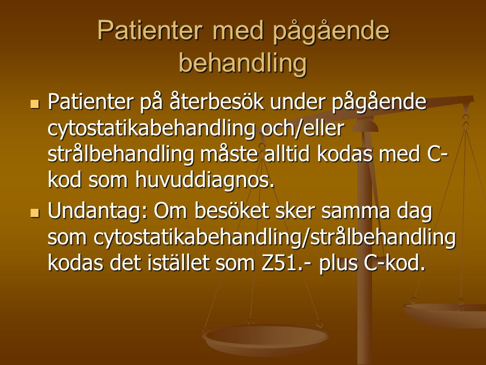 Patienter med pågående behandling