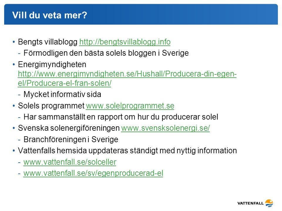 Vill du veta mer Bengts villablogg http://bengtsvillablogg.info