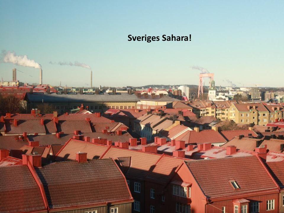 Sveriges Sahara! Ca 100 000 km2 södervända tak i Sverige = 3 TWh solel