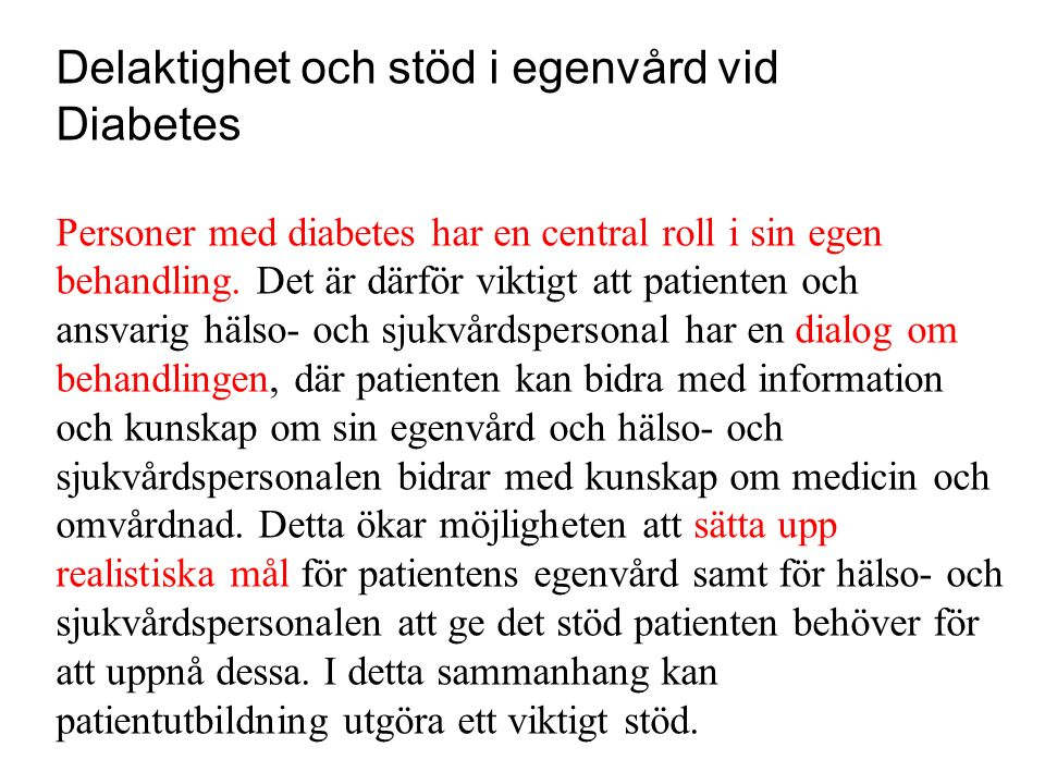 Delaktighet och stöd i egenvård vid Diabetes