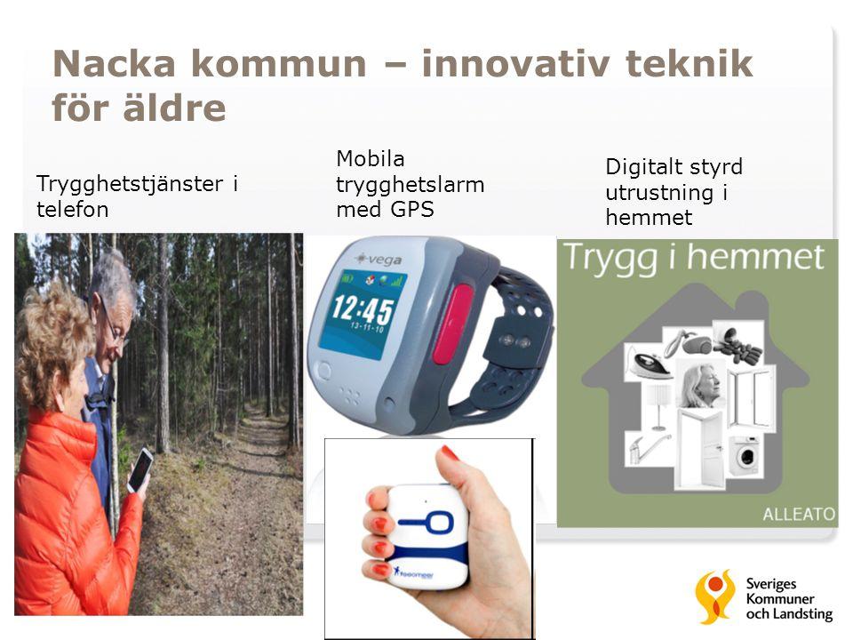 Nacka kommun – innovativ teknik för äldre