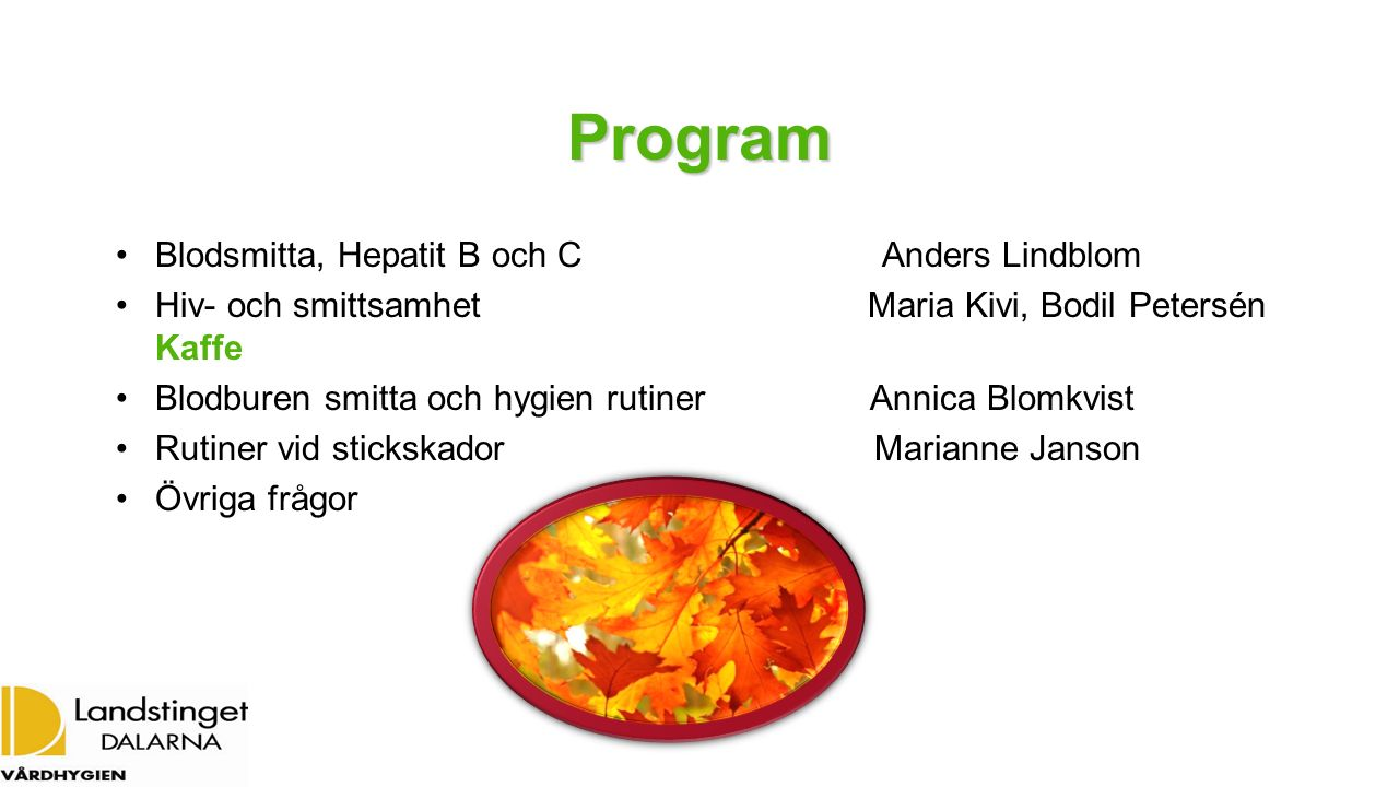 Program Blodsmitta, Hepatit B och C Anders Lindblom