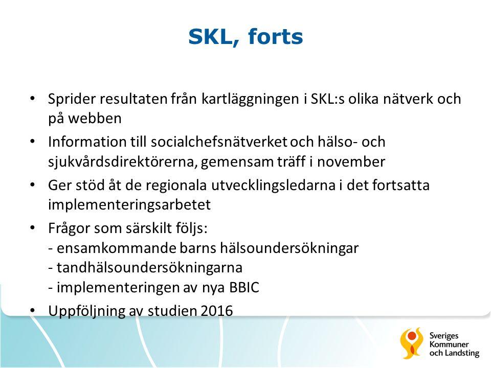 SKL, forts Sprider resultaten från kartläggningen i SKL:s olika nätverk och på webben.