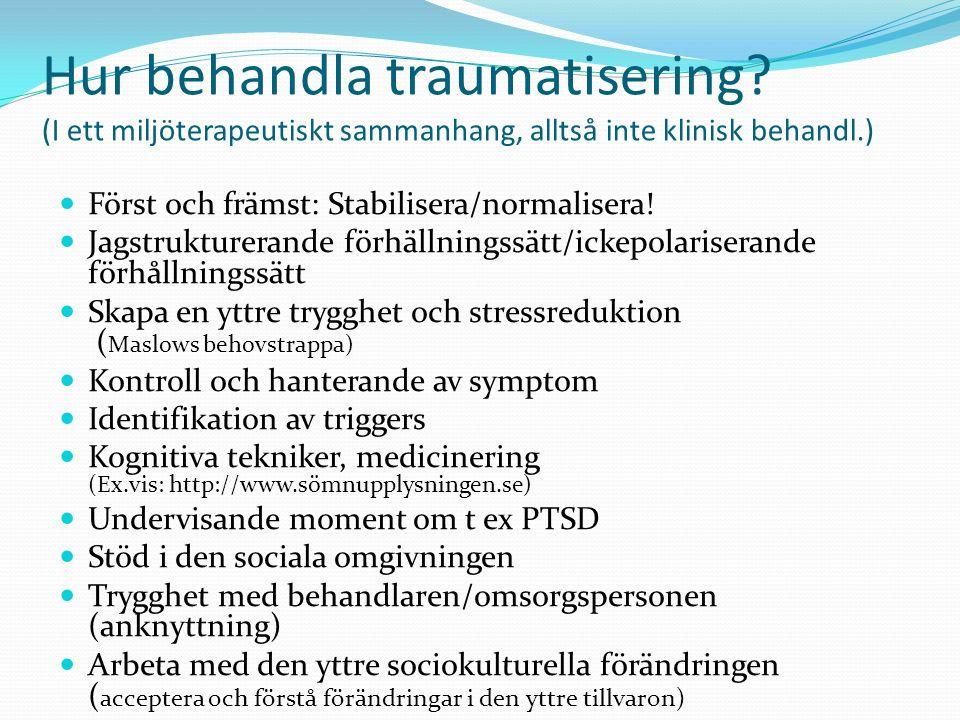 Hur behandla traumatisering