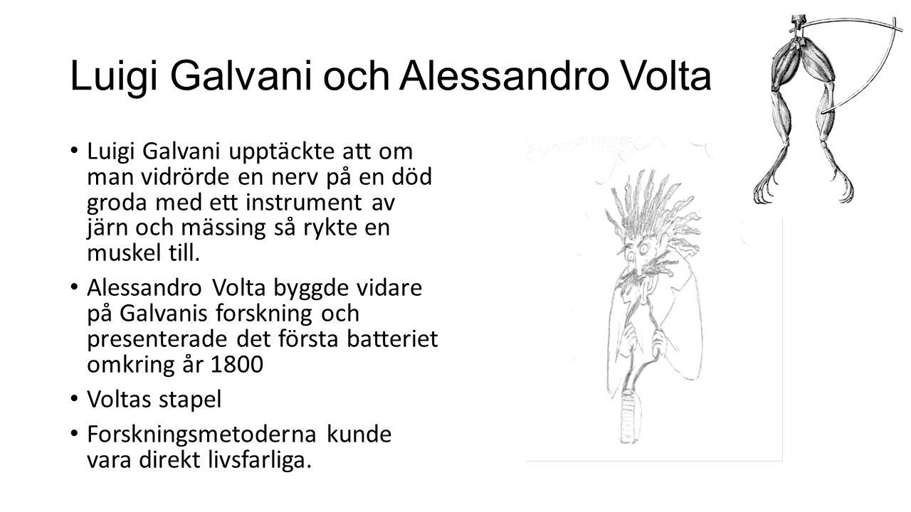 Luigi Galvani och Alessandro Volta
