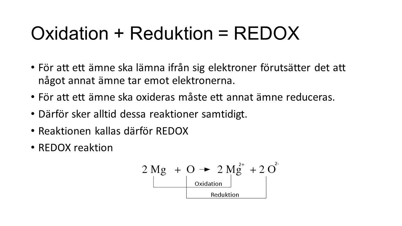 Oxidation + Reduktion = REDOX
