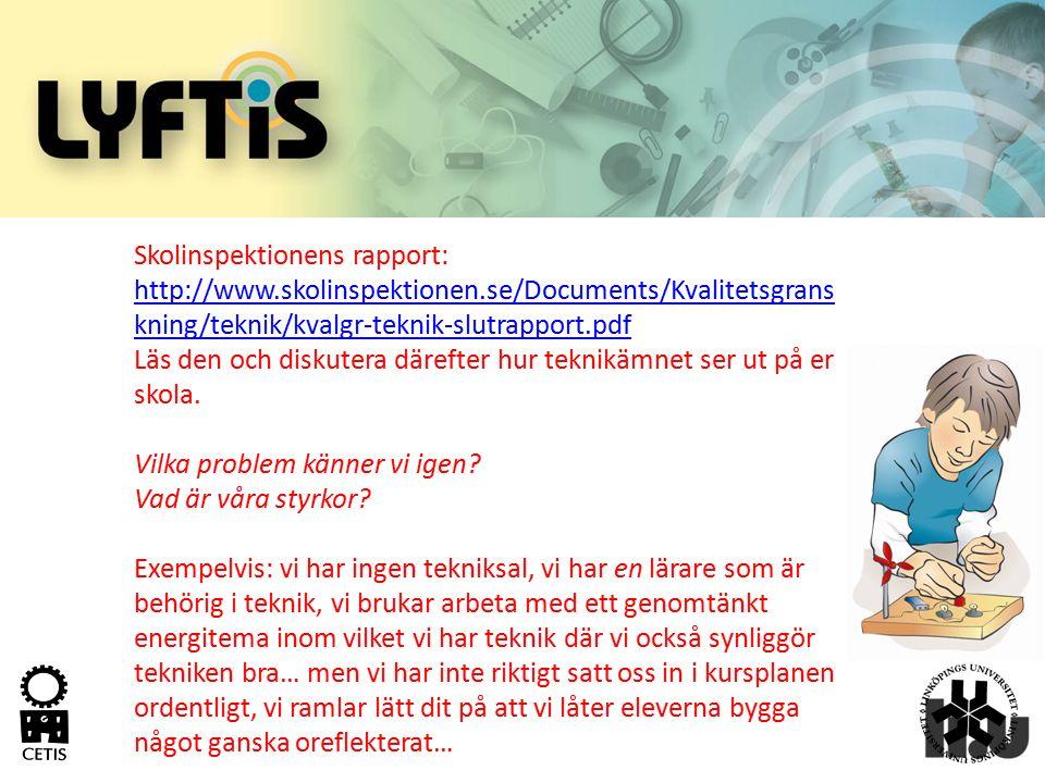 Skolinspektionens rapport: http://www. skolinspektionen