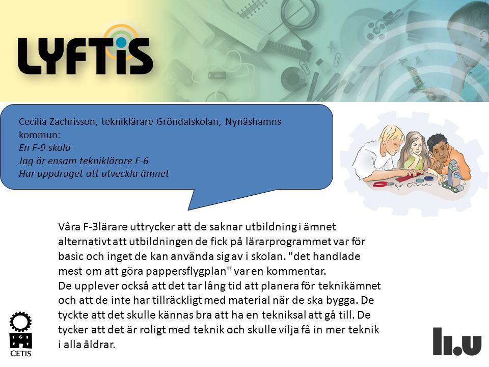 Cecilia Zachrisson, tekniklärare Gröndalskolan, Nynäshamns kommun: