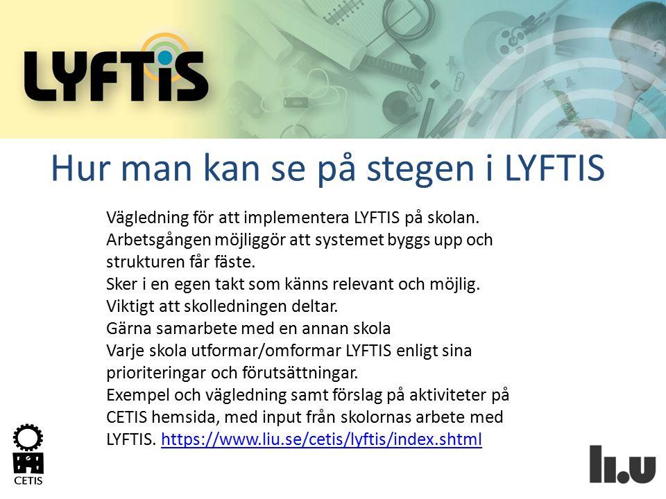 Hur man kan se på stegen i LYFTIS