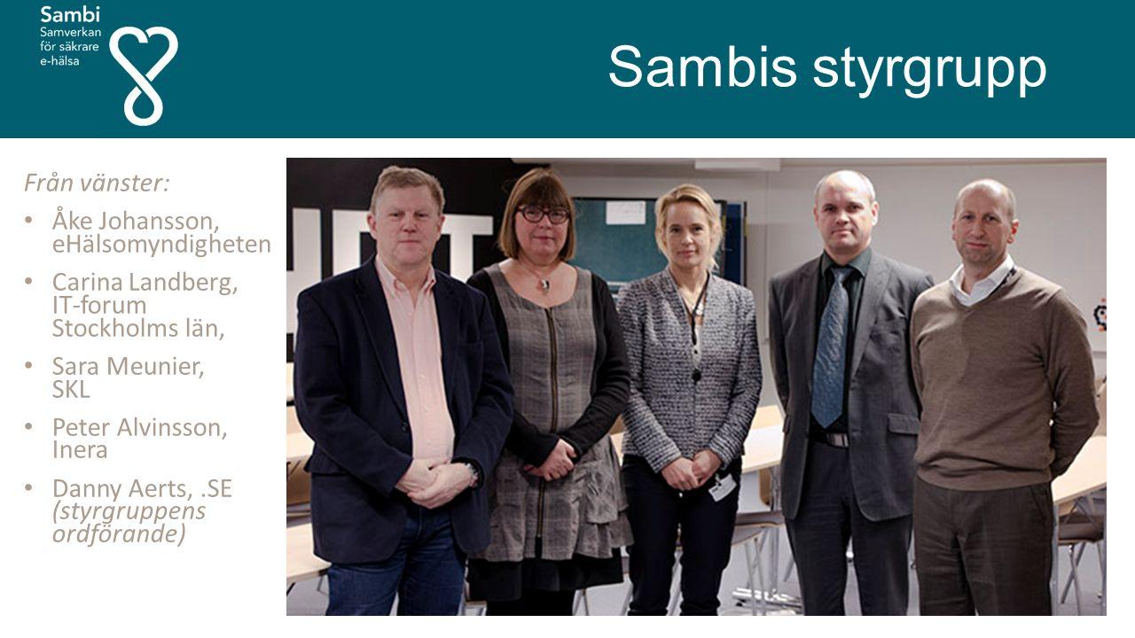Sambis styrgrupp Från vänster: Åke Johansson, eHälsomyndigheten