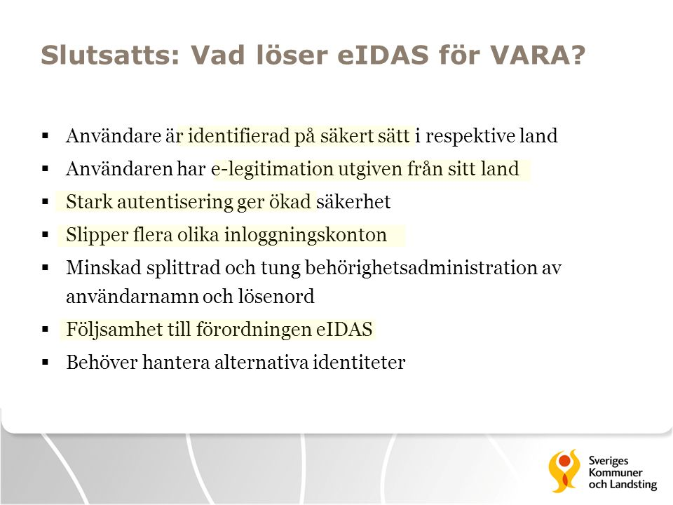 Slutsatts: Vad löser eIDAS för VARA