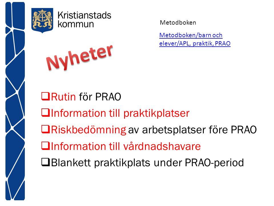 Nyheter Rutin för PRAO Information till praktikplatser