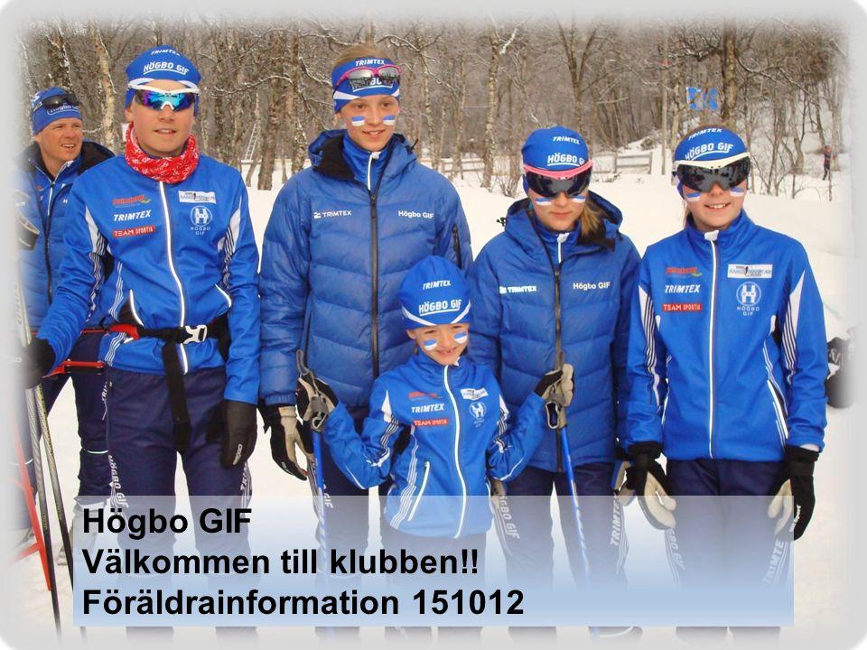 Högbo GIF Välkommen till klubben!! Föräldrainformation 151012