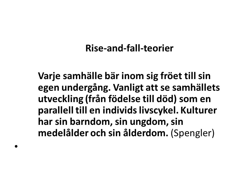 Rise-and-fall-teorier