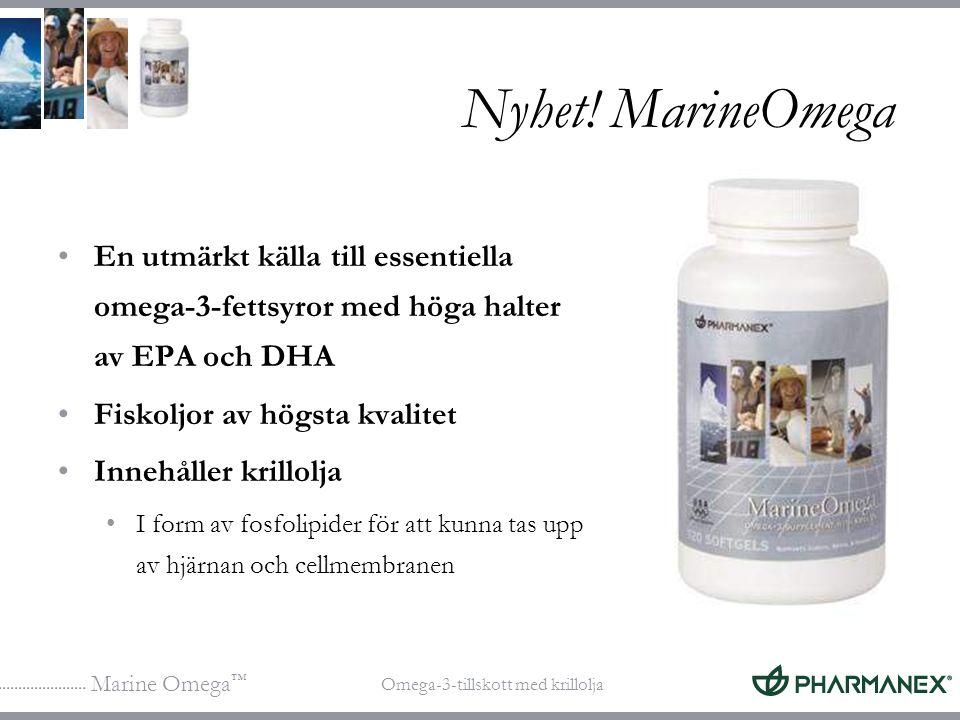 Nyhet! MarineOmega En utmärkt källa till essentiella omega-3-fettsyror med höga halter av EPA och DHA.